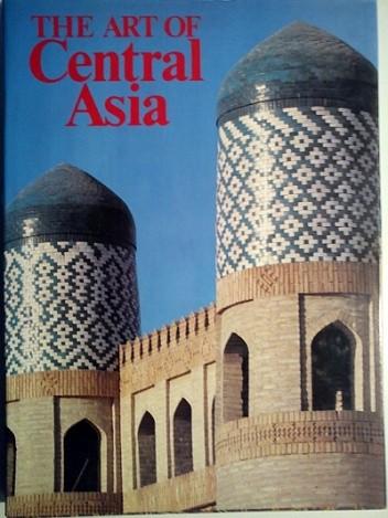 Okładka książki The Art of Central Asia
