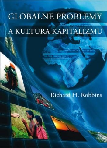 Okładka książki Globalne problemy a kultura kapitalizmu