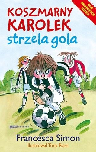 Okładka książki Koszmarny Karolek strzela gola