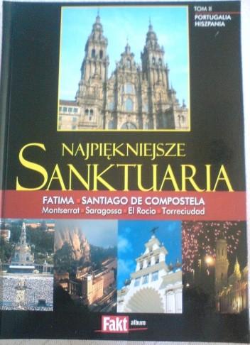 Okładka książki Najpiekniejsze Sanktuaria.Tom II. Portugalia.Hiszpania