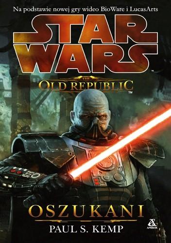 Okładka książki The Old Republic: Oszukani