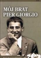Mój brat Pier Giorgio. Ostatnie dni 29 czerwca - 4 lipca 1925