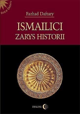 Okładka książki Ismailici. Zarys Historii