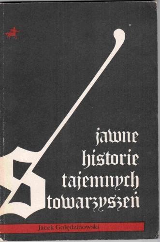Okładka książki Jawne historie tajemnych stowarzyszeń