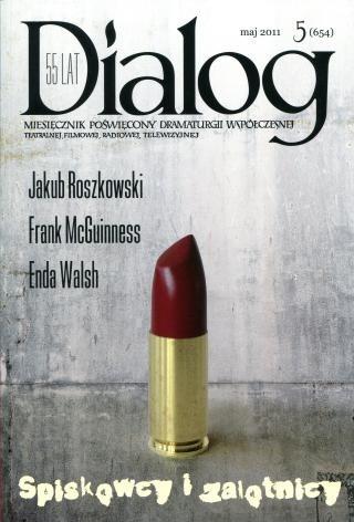 Okładka książki Dialog, nr 5 (654) / maj 2011. Spiskowcy i zalotnicy