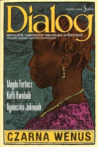 Okładka książki Dialog, nr 3 (664) / marzec 2012. Czarna Wenus