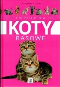 Okładka książki Encyklopedia koty rasowe