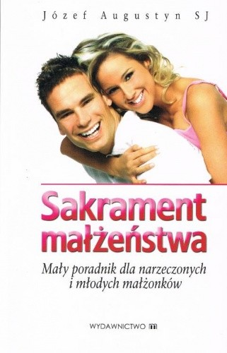 Okładka książki Sakrament małżeństwa
