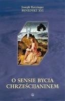 Okładka książki O sensie bycia chrześcijaninem