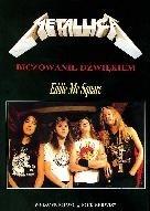 Okładka książki Metallica - Biczowanie dźwiękiem