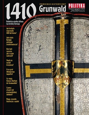 Okładka książki Pomocnik historyczny nr 4/2010; 1410 Grunwald. Ostatnia wielka bitwa rycerskiej Europy