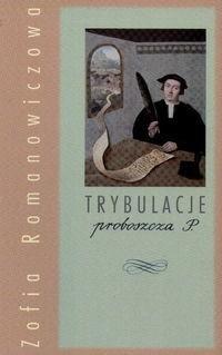 Okładka książki Trybulacje proboszcza P.