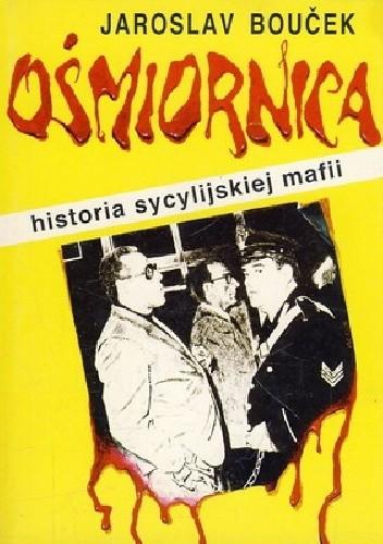 Okładka książki Ośmiornica - Historia sycylijskiej mafii