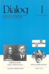 Okładka książki Dialog, nr 1 / styczeń 2006. Niespalone listy Witkacego. Sens karnawału