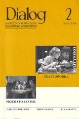 Okładka książki Dialog, nr 2 / luty 2006. Teatr środka. Przed i po Levinie