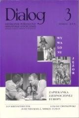 Okładka książki Dialog, nr 3 / marzec 2006. Zapiekanka zjednoczonej Europy