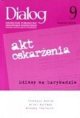 Okładka książki Dialog, nr 9 / wrzesień 2006. Akt oskrażenia