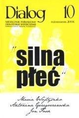 Okładka książki Dialog, nr 10 / październik 2006. Silna płeć