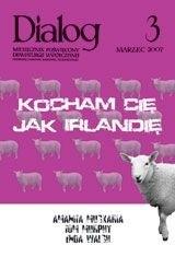 Okładka książki Dialog, nr 3 / marzec 2007. Kocham Cię jak Irlandię