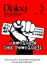 Okładka książki Dialog, nr 5 / maj 2007. Rewolucje bez rewolucji