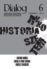 Okładka książki Dialog, nr 6 / czerwiec 2007. Historia rykoszetem