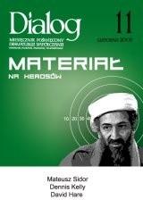 Okładka książki Dialog, nr 11 / listopad 2007. Materiał na herosów