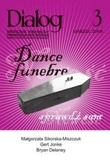 Okładka książki Dialog, nr 3 / marzec 2008. Dance funebre