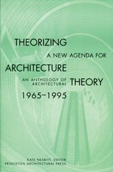 Okładka książki Theorizing a New Agenda for Architecture: An Anthology of Architectural Theory 1965 - 1995