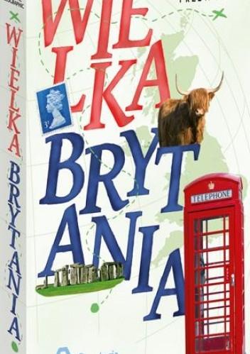 Okładka książki Wielka Brytania. Wakacje na walizkach