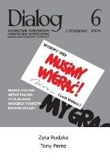 Okładka książki Dialog, nr 6 / czerwiec 2009. Musimy wygrać!