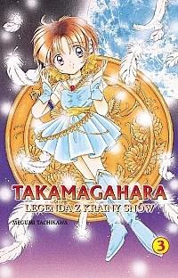 Okładka książki Takamagahara Legenda z Krainy Snów t.3