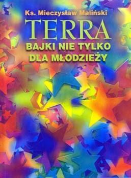 Okładka książki Terra. Bajki nie tylko dla młodzieży