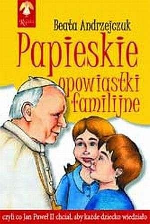 Okładka książki Papieskie opowiastki familijne