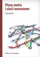 Plany metra i sieci neuronowe. Teoria grafów