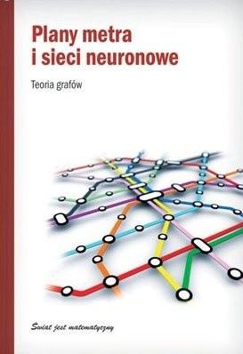 Okładka książki Plany metra i sieci neuronowe. Teoria grafów