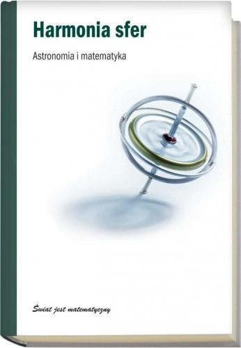 Okładka książki Harmonia sfer. Astronomia i matematyka