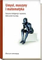 Umysł, maszyny i matematyka. Sztuczna inteligencja i wyzwania, które przed nią stoją
