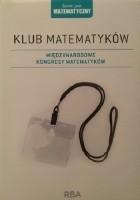 Klub matematyków. Międzynarodowe kongresy matematyków