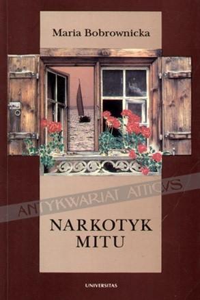 Okładka książki Narkotyk mitu. Szkice o świadomości narodowej i kulturowej Słowian Zachodnich i Południowych