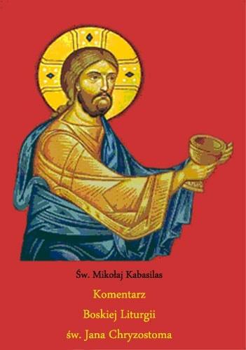 Okładka książki Komentarz Boskiej Liturgii św. Jana Chryzostoma