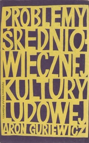 Okładka książki Problemy średniowiecznej kultury ludowej