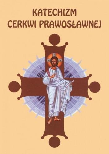 Okładka książki Katechizm Cerkwi Prawosławnej