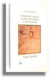 Okładka książki Pobożność ludowa na ziemiach polskich w średniowieczu. Próba typologii