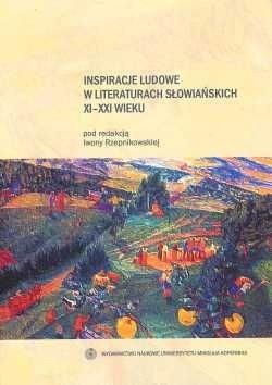 Okładka książki Inspiracje ludowe w literaturach słowiańskich XI-XXI wieku