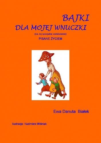 Okładka książki BAJKI DLA MOJEJ WNUCZKI
