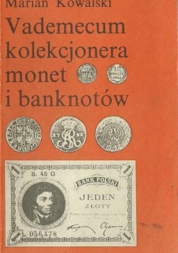 Okładka książki Vademecum kolekcjonera monet i banknotów
