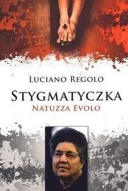 Okładka książki Stygmatyczka. Natuzza Evolo