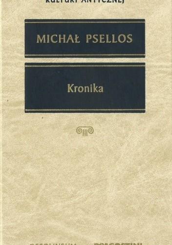Okładka książki Kronika czyli historia jednego stulecia Bizancjum (976-1077)
