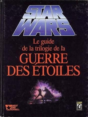 Okładka książki Guide de la trilogie de la Guerre des Etoiles, Le