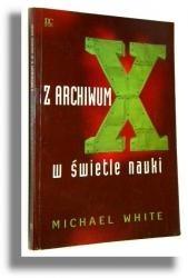 Okładka książki Z archwium X w świetle nauki